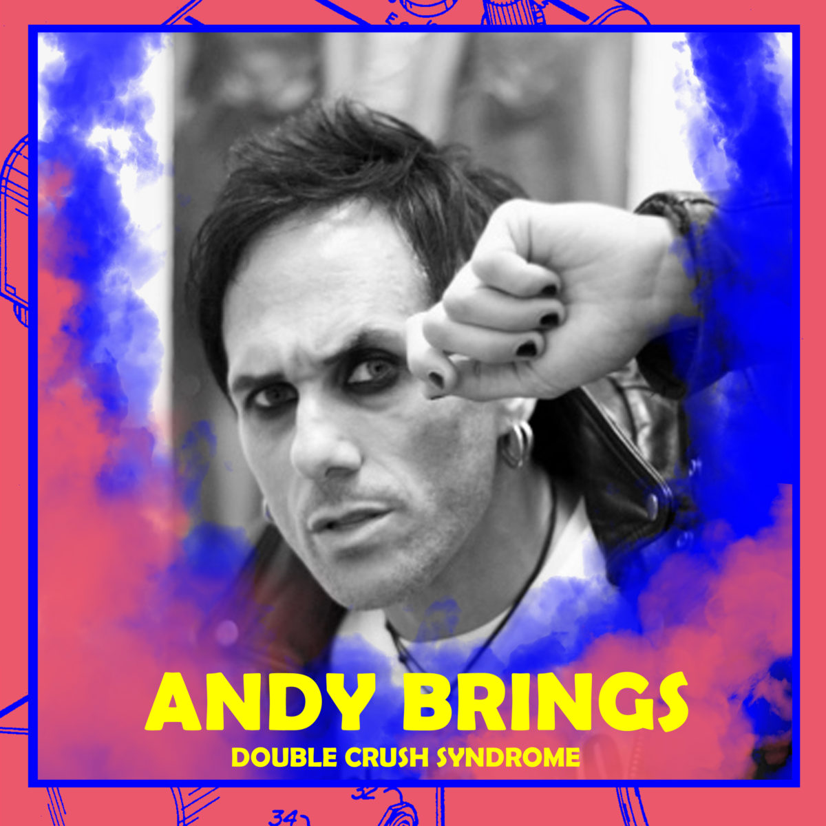 Andy Brings (Double Crush Syndrome)
