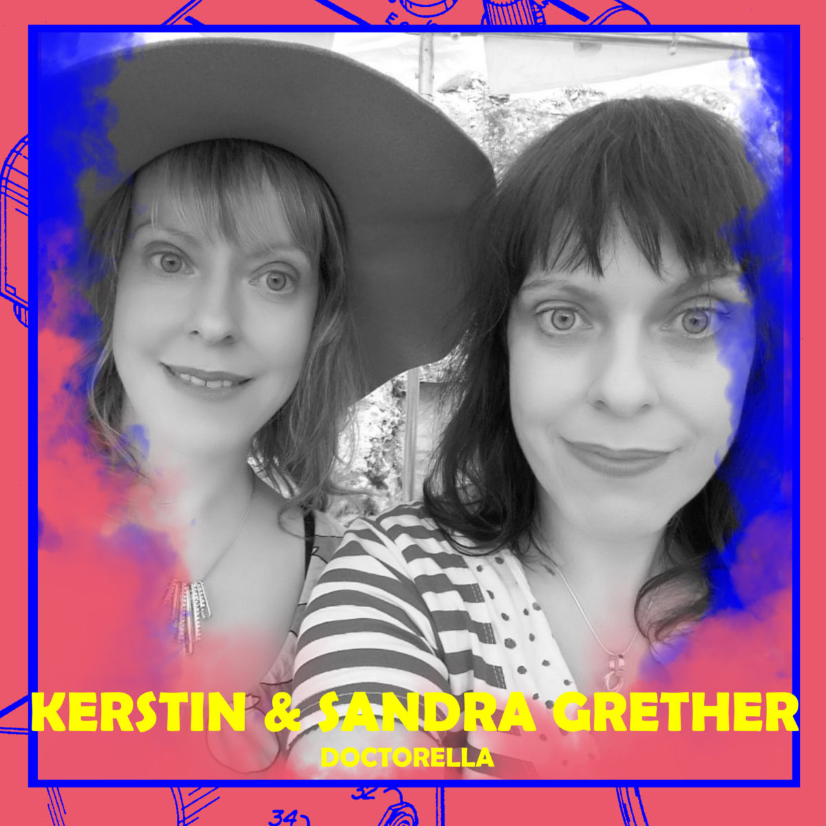 Kerstin und Sandra Grether (Doctorella)